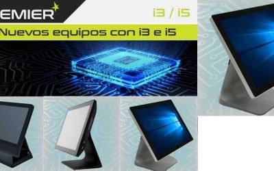 Nuevos TPVs Premier con procesadores i3 y i5